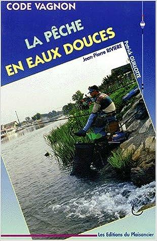 Télécharger en ligne Code pêche en eaux douces epub pdf