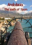 Andalucia the South of Spain 2018: The Most Beautiful Images from the South of Spain in One Calendar (Calvendo Places)