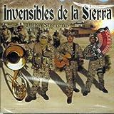Invencibles De La Sierra ''100% Sierreno''