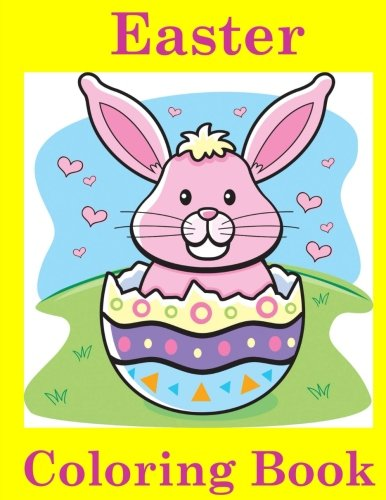 Easter Coloring Book: Easter Coloring Book for Kids: Easter Coloring Book for Ages 4-8 (Coloring Books for Kids)