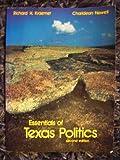 Essentials of Texas Politics, Newell, Charldean and Kraemer, Richard H., 0314696598