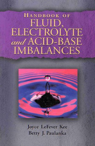 Handbook of Fluid, Electrolyte and Acid-Base Imbalances