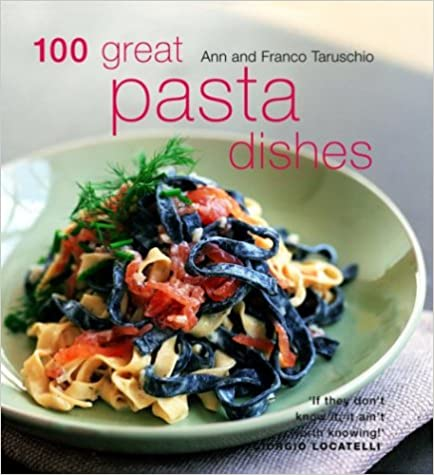 Italian cooking online books onfree books for download and ebooks free download online 100 great pasta dishes by ann taruschio pdf forumfinder Images