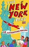 Adventure Walks New York Map: Sightseeing Walks for Families (Adventure Walks World City Map Series)