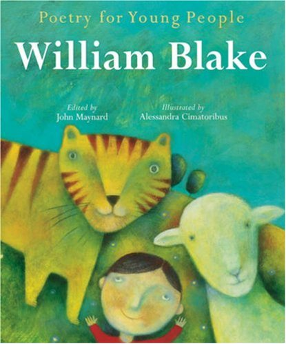 Poetry for Young People: William Blake (Poetry For Young People) - Book  of the Poetry for Young People