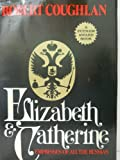 img - for Elizabeth and Catherine: Empresses of all the Russias. Edited by Jay Gold book / textbook / text book