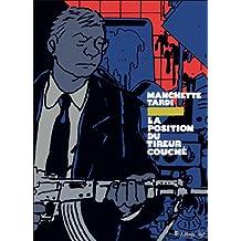 POSITION DU TIREUR COUCHÉ (LA) : VERSION LUXE