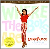 Where The Boys Are: Connie Francis In Hollywood by Connie Francis