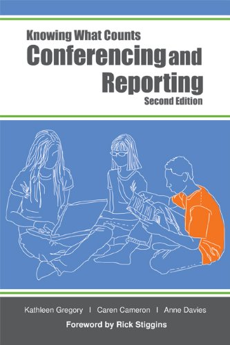 Conferencing and Reporting (Knowing What Counts)