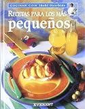 Recetas para los Mas Pequenos, Inaki Oyarbide and Oyarbide Iñaki, 8424125649