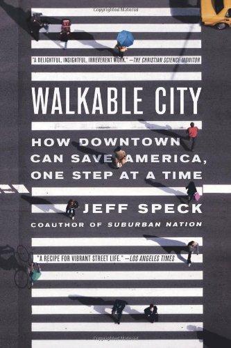Walkable City by Jeff Speck (2013) Paperback