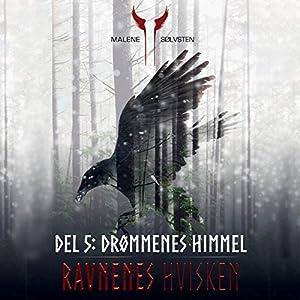 Drømmenes himmel (Ravnenes hvisken 5) Audiobook
