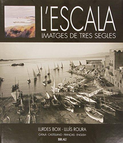 Descargar Libro L'escala, Imatges De Tres Segles Lurdes Boix Llonch