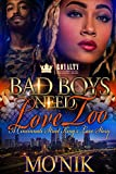 Bad Boys Need Love Too: A Cincinnati Street King's Love Story