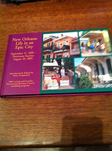 New Orleans: Life in an Epic City