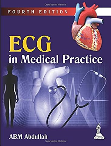 ECG in Medical Practice (The Ecg In Practice)