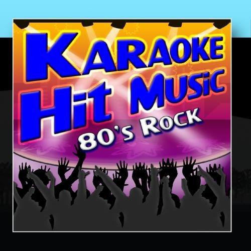 Karaoke Hit Music 80's Rock - 1980's Rock Instrumental Sing-Alongs ()
