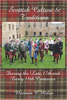 Scottish Culture and Traditions by Norman C. Milne (2010-05-24)