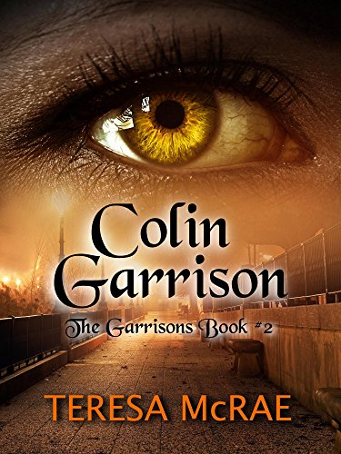 Colin Garrison (The Garrisons Book 2)