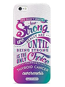 Inspired Cases 3D Textured How Strong - Thyroid Cancer Awareness Case for iPhone 6 & 6s