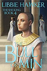 The Bull of Min (The She-King Book 4) (English Edition)