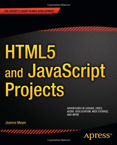 [PDF] HTML5 and JavaScript Projects Free Download | Publisher : Apress | Category : Computers & Internet | ISBN 10 : 1430240326 | ISBN 13 : 9781430240327