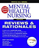img - for Prentice Hall Reviews and Rationales: Mental Health Nursing (Prentice Hall Nursing Reviews & Rationales) by MaryAnn Hogan (2007-04-09) book / textbook / text book