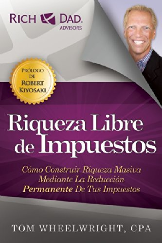 Amazon riqueza libre de impuestos spanish edition ebook riqueza libre de impuestos spanish edition by wheelwright tom fandeluxe Choice Image