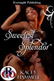Sweetest Splendor (Club Splendor Book 2)