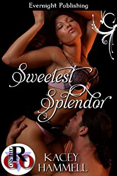 Sweetest Splendor (Club Splendor Book 2) by [Hammell, Kacey]