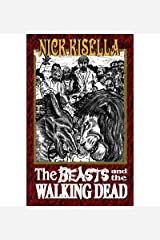 [ { THE BEASTS AND THE WALKING DEAD } ] by Kisella, Nick (AUTHOR) Oct-16-2012 [ Paperback ] Paperback
