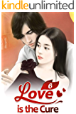 Love is the Cure 6: Get Married (Love is the Cure Series)