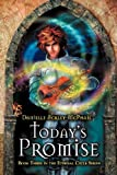 Today's Promise, Danielle Ackley-McPhail, 1937051099