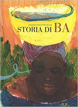 Descargar En Utorrent Storia Di Ba. Ediz. Illustrata Formato PDF Kindle