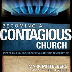 Becoming a Contagious Church Hörbuch