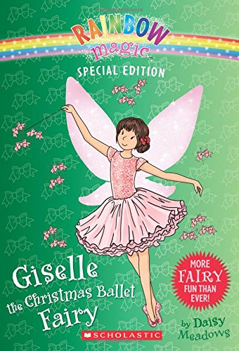 Giselle the Christmas Ballet Fairy (Rainbow Magic: Special Edition)