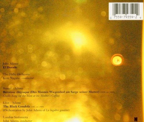 Adams: El Dorado / Busoni-Adams: Berceuse élégiaque / Liszt-Adams: The Black Gondola