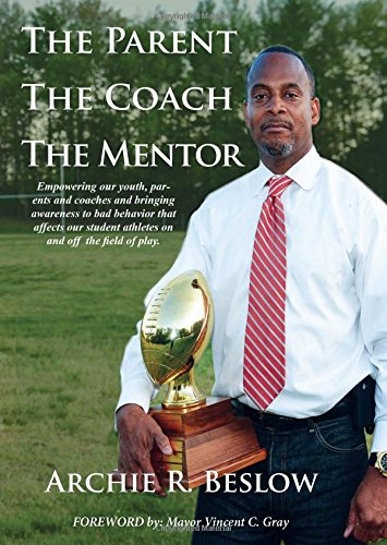 The Parent. the Coach. the Mentor