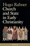 Church and State in Early Christianity, Hugo Rahner, 0898703778