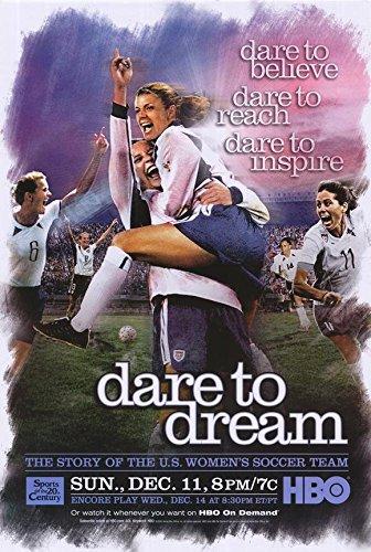 Dare to Dream Poster Movie Liev Schreiber Mia Hamm Julie Foudy
