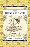 The Honey Month, Amal El-Mohtar, 190788100X