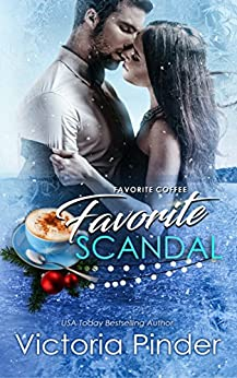 Favorite Coffee, Favorite Scandal (The Marshall Family Saga Book 4) by [Pinder, Victoria]