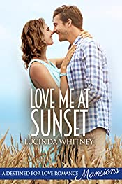 Love Me At Sunset (Destined for Love: Mansions)