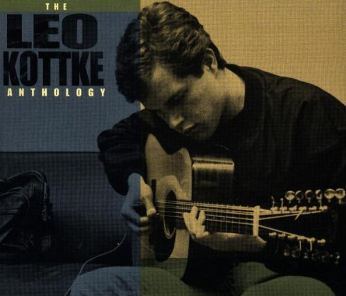 The Leo Kottke Anthology - Guitar Leo Kottke