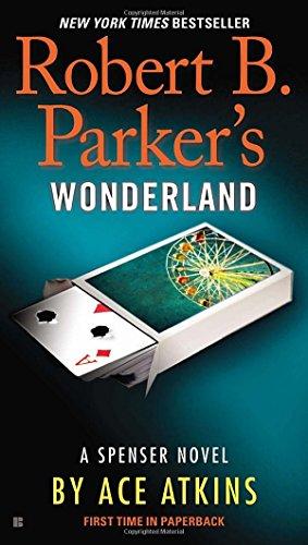 Robert B. Parker's Wonderland (Spenser) - Hutch Parker