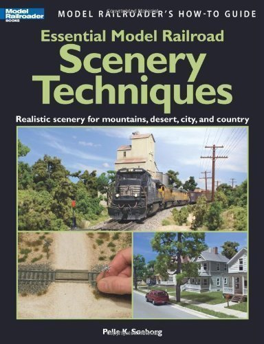 - Essential Model Railroad Scenery Techniques (Model Railroader's How-To Guides) by Soeborg, Pelle K. published by Kalmbach Publishing Company (2009)