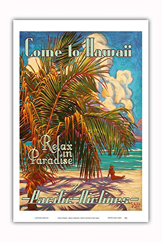 Pacifica Island Art - Come to Hawaii - Relax in Paradise - Pacific Airlines - Vintage Hawaiian Travel Poster Rick Sharp - Master Art Print - 12in x 18in