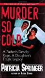 Murder So Cold, Patricia Springer, 0786015829
