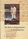 The Path to Enlightenment Is Not a Highway, Baba Hari Dass, 0918100186