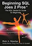 img - for Beginning SQL Joes 2 Pros: The SQL Hands-On Guide for Beginners by Morelan, Rick, Dave, Pinal (2009) Paperback book / textbook / text book